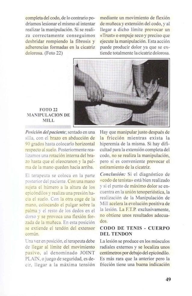 ya que es más rara la formación de  cicatriz dolorosa. (Foto 23)  Posición de paciente: sentado en un  lado de la camilla ...