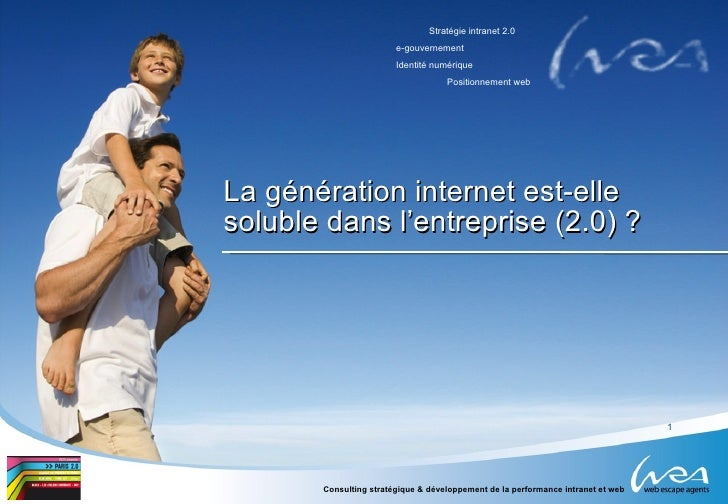 La génération internet est-elle  soluble dans l'entreprise (2.0) ?