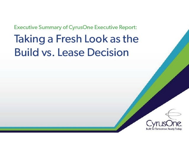 Taking a Fresh Look at the Build vs. Lease Decision