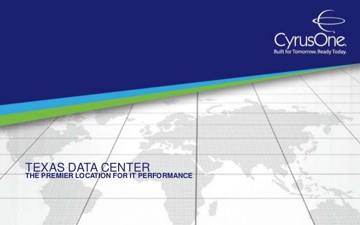 TEXAS DATA CENTERTHE PREMIER LOCATION FOR IT PERFORMANCE