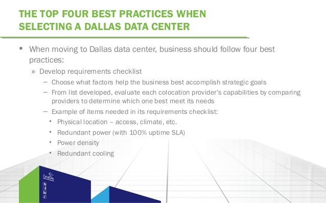 THE TOP FOUR BEST PRACTICES WHENSELECTING A DALLAS DATA CENTER When moving to Dallas data center, business should follow ...