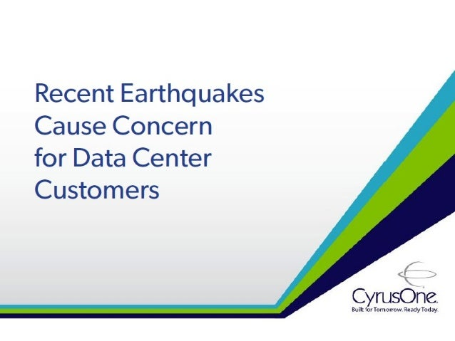 Recent Earthquakes Cause Concern for Data Center