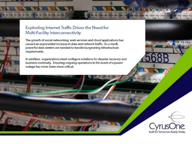 Exploding Internet Traffic Drives the Need for Multi-Facility Interconnectivity