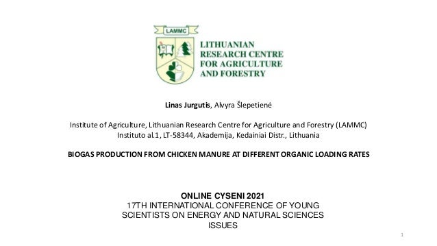 Linas Jurgutis, Alvyra Šlepetienė Institute of Agriculture, Lithuanian Research Centre for Agriculture and Forestry (LAMMC...