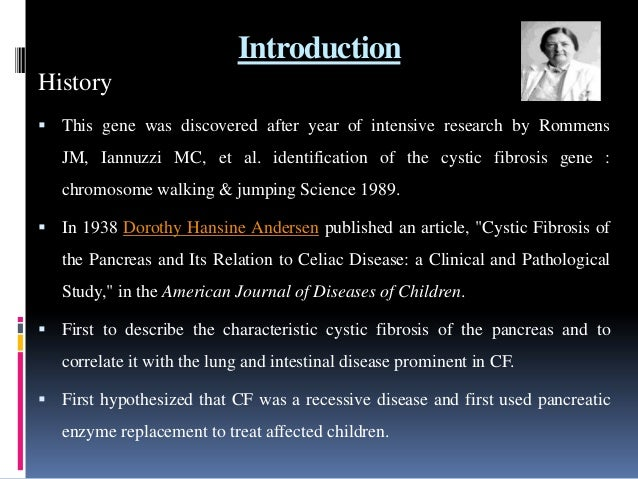 scientists discovered gene responsible for cystic fibrosis I will be focusing on how the cystic fibrosis gene was discovered  the gene that is responsible for  scientists discovered the cf gene to be.