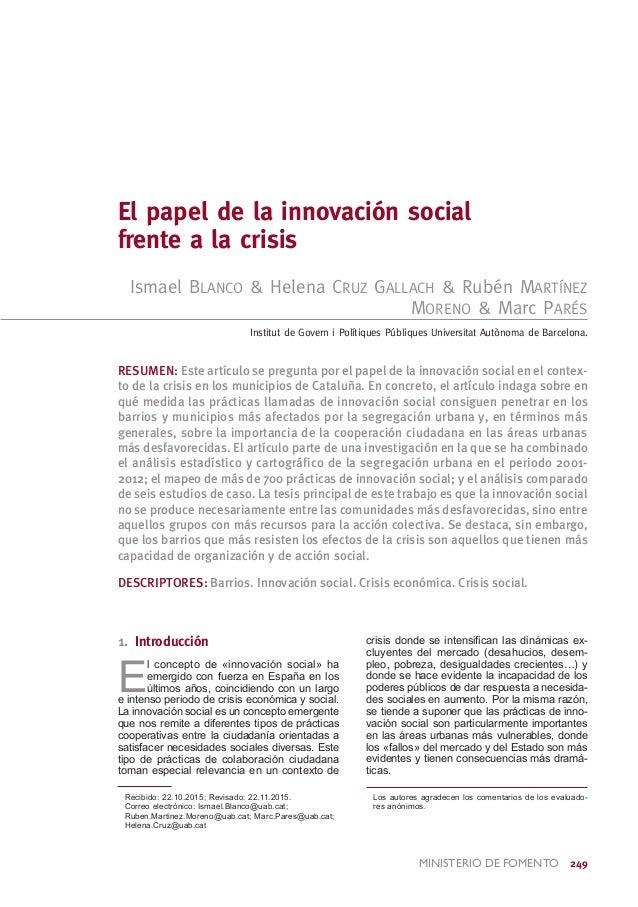 ministerio de FOMENTO 249 El papel de la innovación social frente a la crisis Ismael Blanco & Helena Cruz Gallach & Rubén...