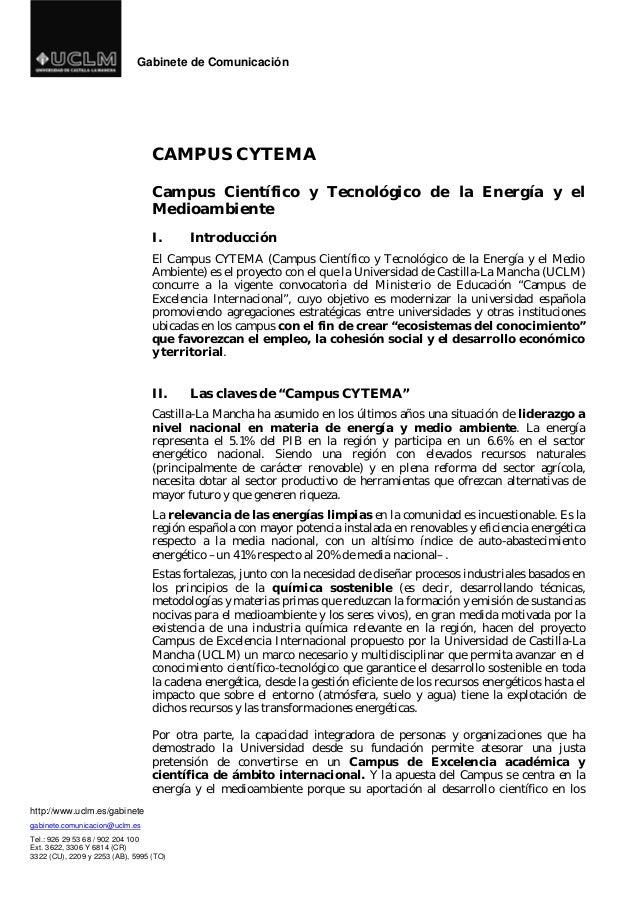 Gabinete de Comunicación  http://www.uclm.es/gabinete  gabinete.comunicacion@uclm.es  Tel.: 926 29 53 68 / 902 204 100  Ex...