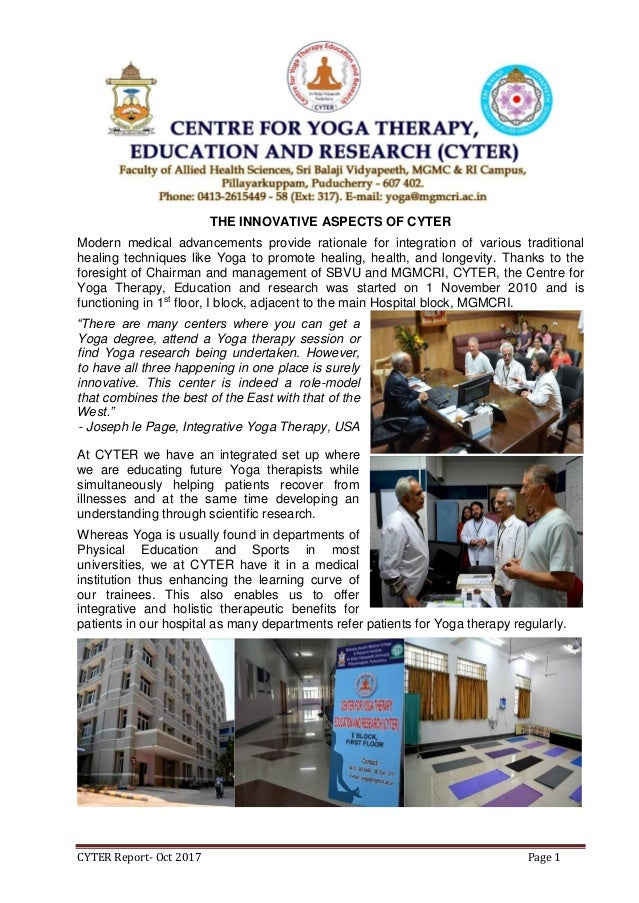 CYTER Report- Oct 2017 Page 1 THE INNOVATIVE ASPECTS OF CYTER Modern medical advancements provide rationale for integratio...