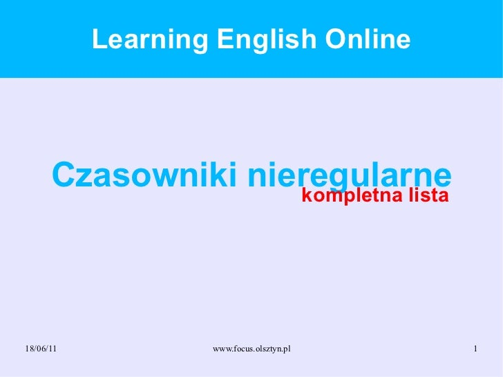 Learning English Online Czasowniki nieregularne kompletna lista