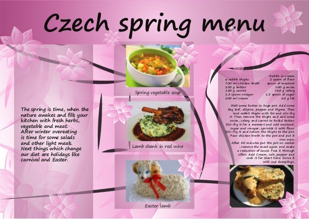 The spring is time, when the nature awakes and fills your kitchen with fresh herbs, vegetable and meat. After winter overe...