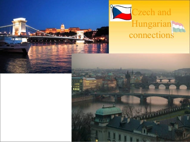 Czech and Hungarian connections