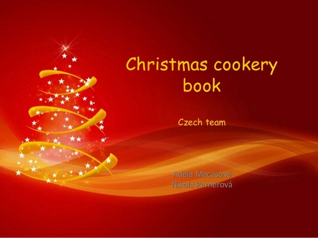 Christmas cookery book Czech team  Adéla Macasová Nikola Pernerová