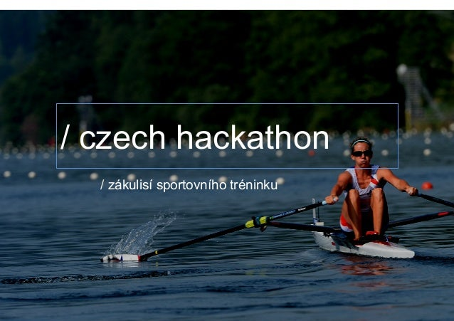 / czech hackathon / zákulisí sportovního tréninku