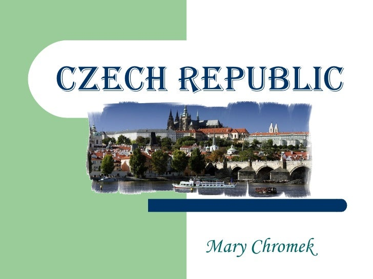 Czech Republic Mary Chromek