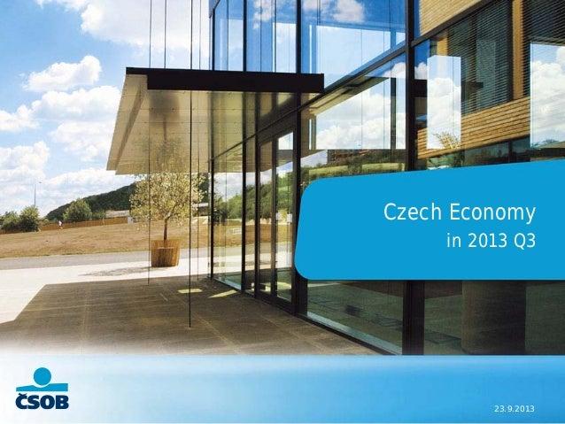 23.9.2013 Czech Economy in 2013 Q3