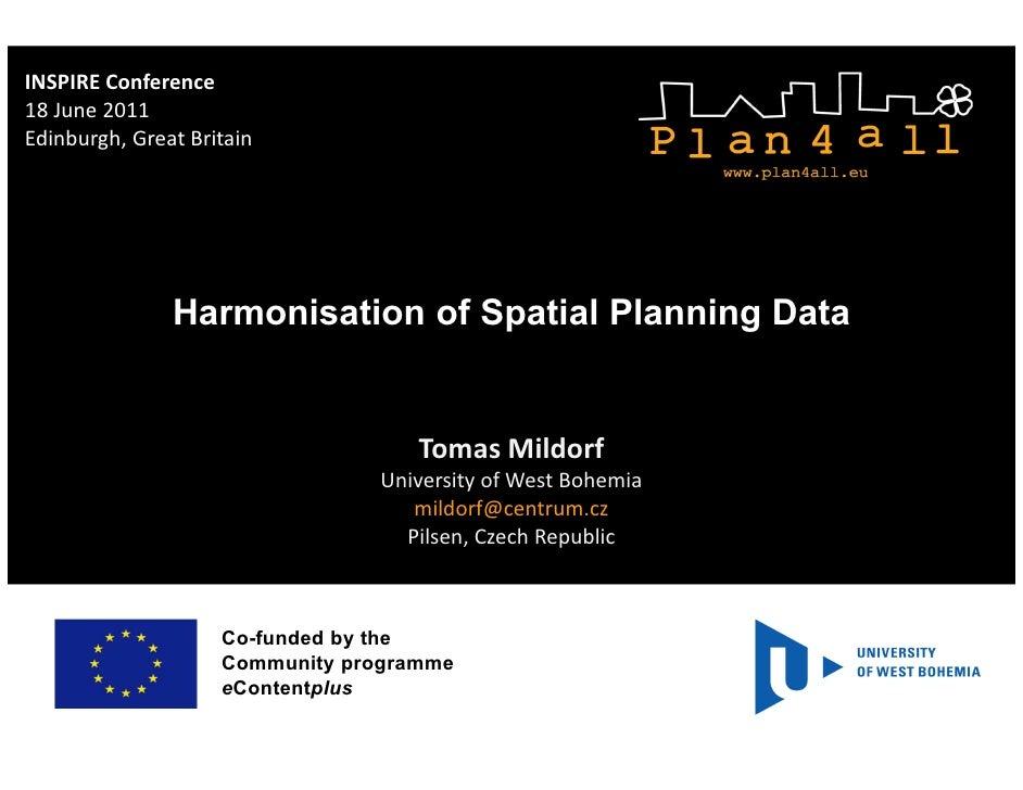 INSPIRE Conference18 June 2011Edinburgh, Great Britain               Harmonisation of Spatial Planning Data               ...
