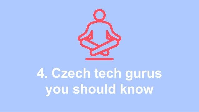 4. Czech tech gurus you should know