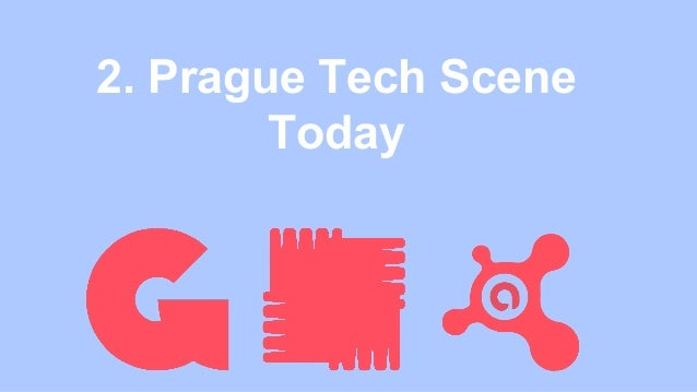 2. Prague Tech Scene Today