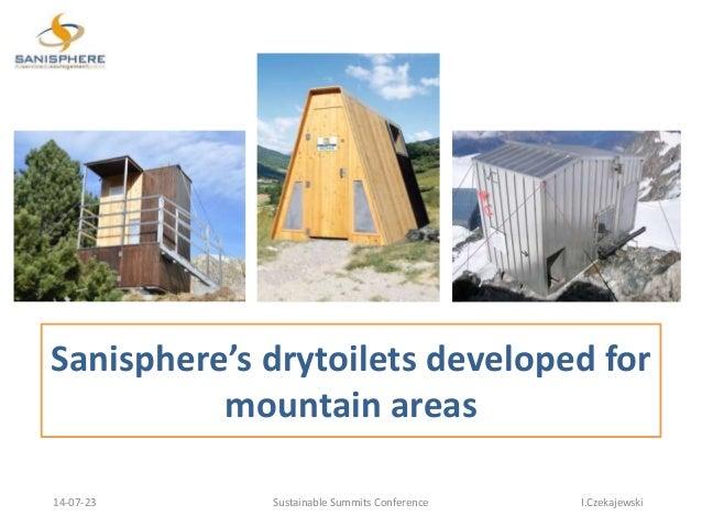 Sanisphere's drytoilets developed for mountain areas 14-07-23 Sustainable Summits Conference I.Czekajewski