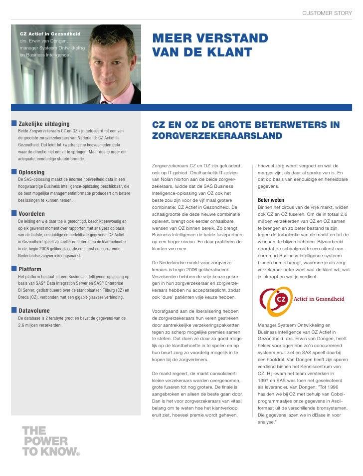 CUSTOMER STORY                                                                       MEER VERSTAND CZ Actief in Gezondheid...