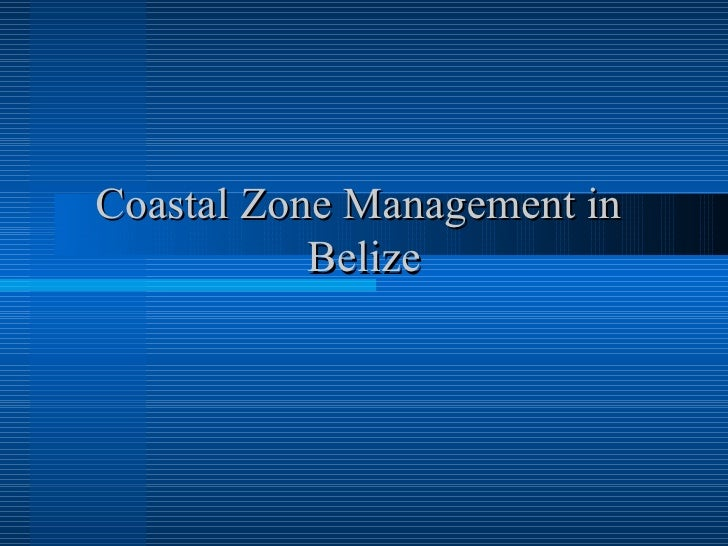 Coastal Zone Management in  Belize