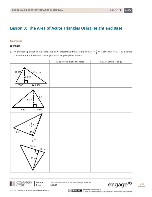 Lesson 3: The Area of Acute Triangles Using Height and Base Date: 5/27/14 S.11 11 © 2014 Common Core, Inc. Some rights res...