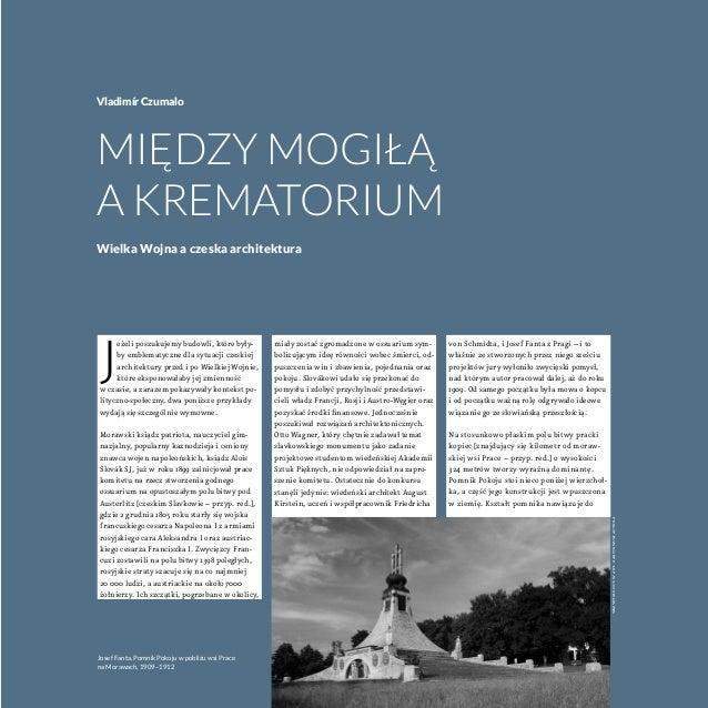 J eżeli poszukujemy budowli, które były- by emblematyczne dla sytuacji czeskiej architektury przed ipo Wielkiej Wojnie, k...