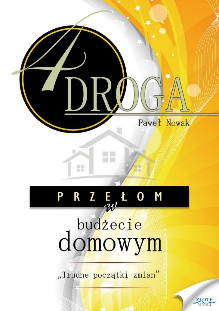 """Ten ebook zawiera darmowy fragment publikacji """"CZWARTA DROGA.                                   Przełom w budżecie domowym..."""