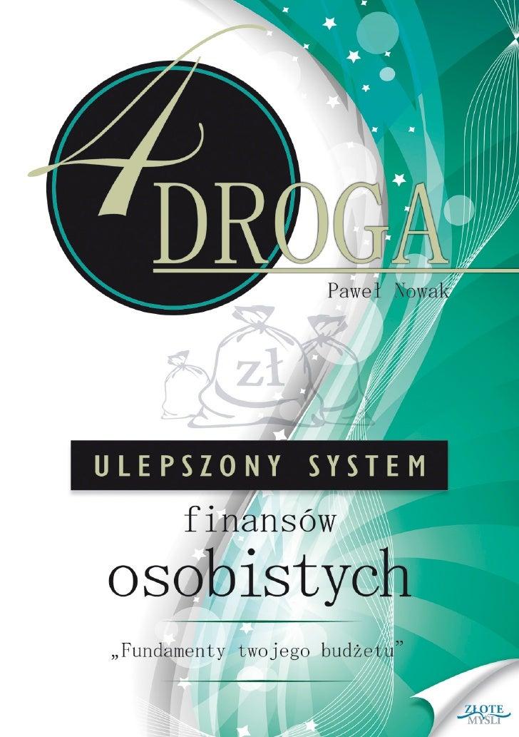 """Ten ebook zawiera darmowy fragment publikacji """"CZWARTA DROGA.                                   Ulepszony System Finansów ..."""