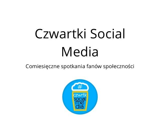 Czwartki Social Media Comiesięczne spotkania fanów społeczności