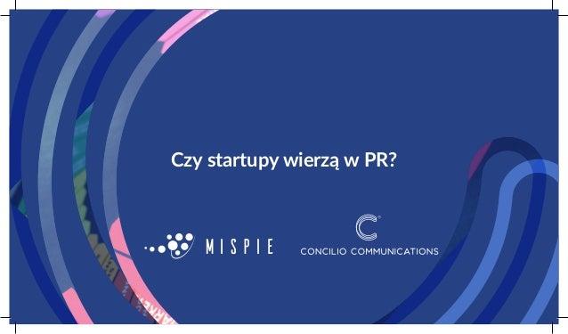 Czy startupy wierzą w PR?