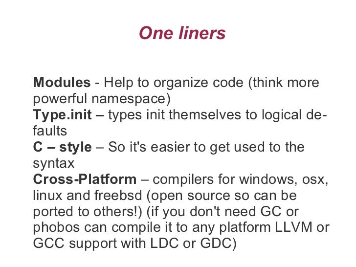 2e4ada1e9e764 The D Programming Language - Why I love it!