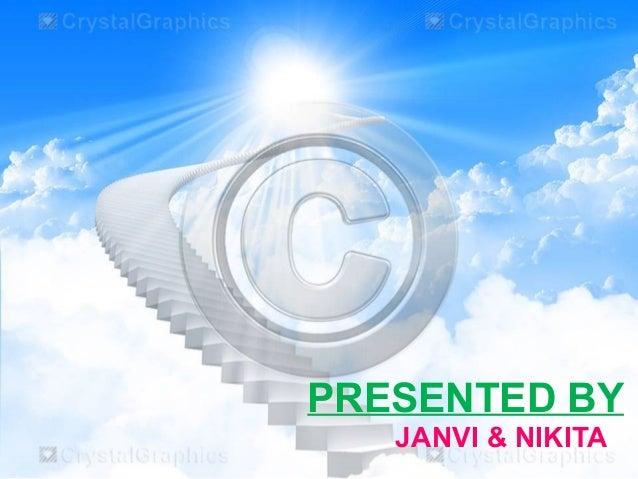 PRESENTED BY JANVI & NIKITA