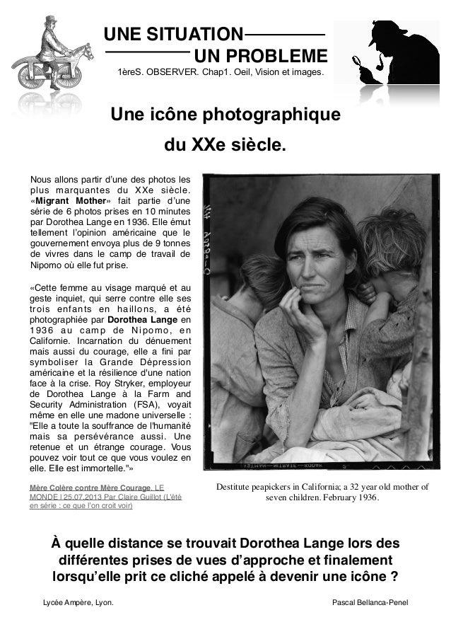 UNE SITUATION UN PROBLEME 1èreS. OBSERVER. Chap1. Oeil, Vision et images.  Une icône photographique du XXe siècle. Nous al...