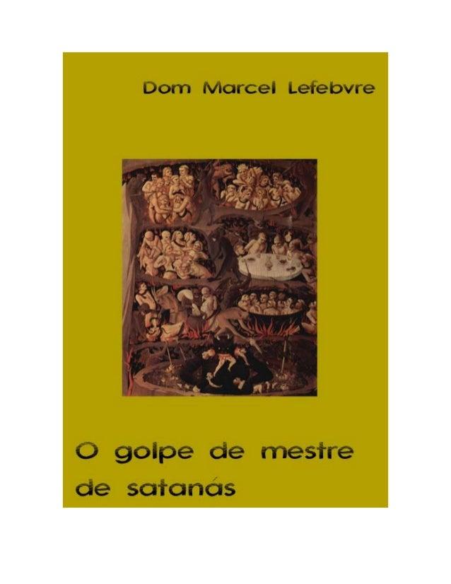 """2 Título do Original em francês """"Le coup de maitre de satan – Econe face a la persécution"""" Éditions Saint-Gabriel Martigny..."""