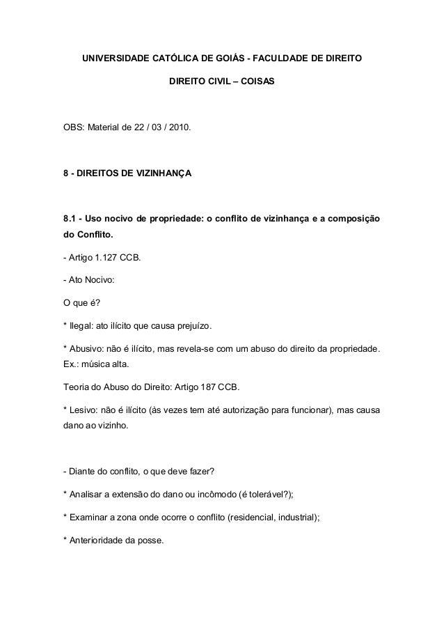 UNIVERSIDADE CATÓLICA DE GOIÁS - FACULDADE DE DIREITO DIREITO CIVIL – COISAS OBS: Material de 22 / 03 / 2010. 8 - DIREITOS...