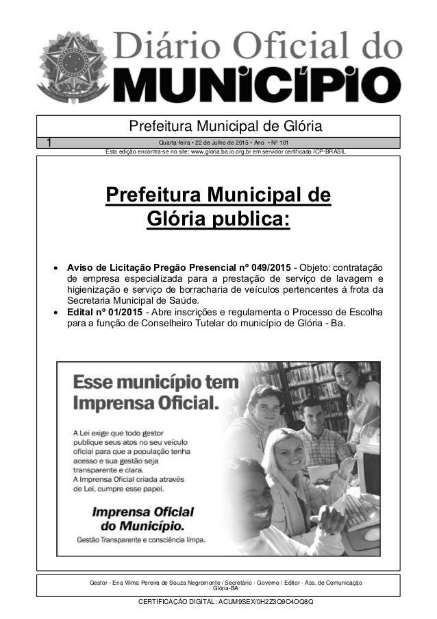 Gestor - Ena Vilma Pereira de Souza Negromonte / Secretário - Governo / Editor - Ass. de Comunicação Glória-BA CERTIFICAÇÃ...