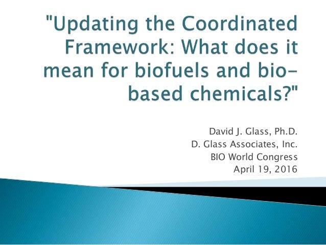 David J. Glass, Ph.D. D. Glass Associates, Inc. BIO World Congress April 19, 2016