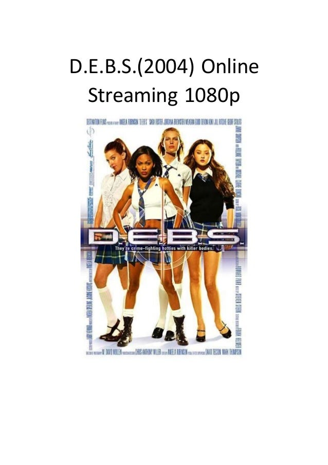 d e b s 2004 online streaming 1080p good action comedy movies to w
