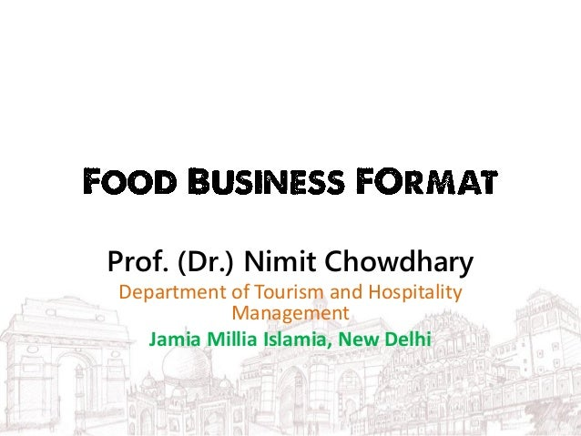Prof. (Dr.) Nimit Chowdhary Department of Tourism and Hospitality Management Jamia Millia Islamia, New Delhi