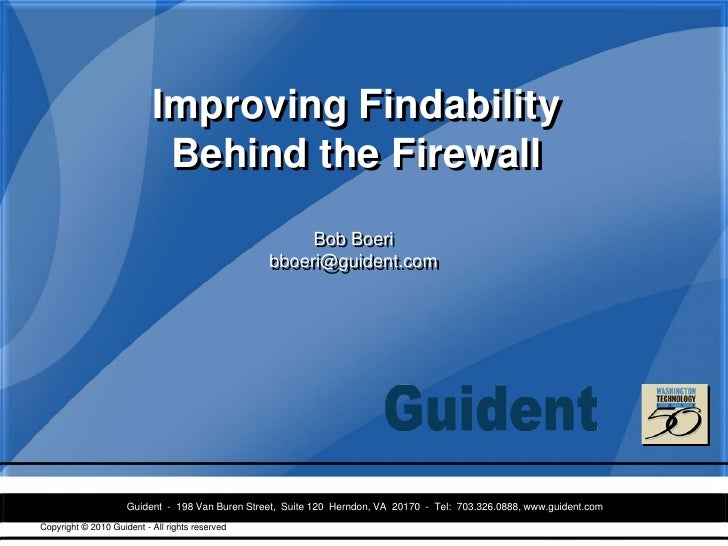 Improving Findability                             Behind the Firewall                                                     ...