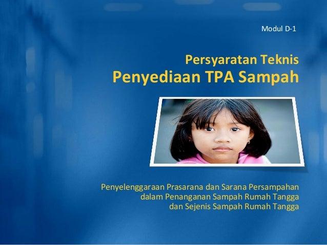 Persyaratan Teknis Penyediaan TPA Sampah Penyelenggaraan Prasarana dan Sarana Persampahan dalam Penanganan Sampah Rumah Ta...