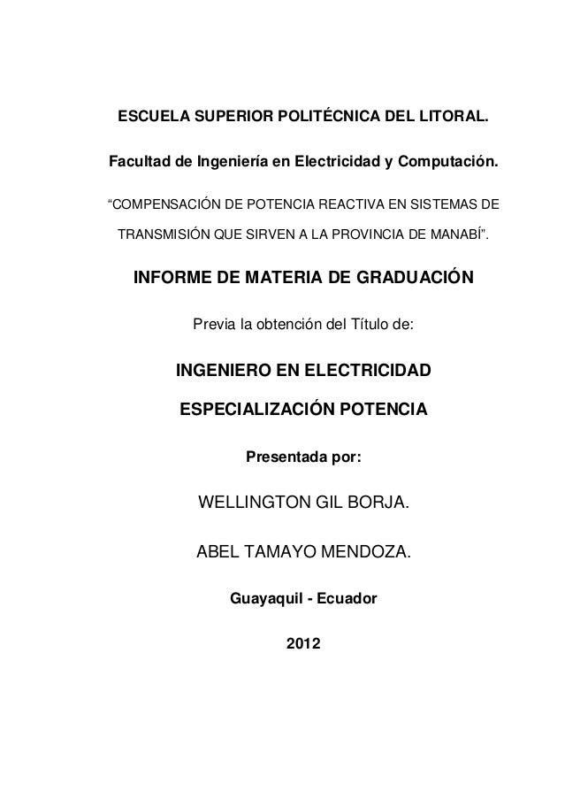 """ESCUELA SUPERIOR POLITÉCNICA DEL LITORAL. Facultad de Ingeniería en Electricidad y Computación. """"COMPENSACIÓN DE POTENCIA ..."""