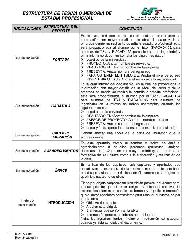 Página 1 de 4D-ACAD-016 Rev. 3- 29/08/14 ESTRUCTURA DE TESINA O MEMORIA DE ESTADIA PROFESIONAL INDICACIONES ESTRUCTURA DEL...