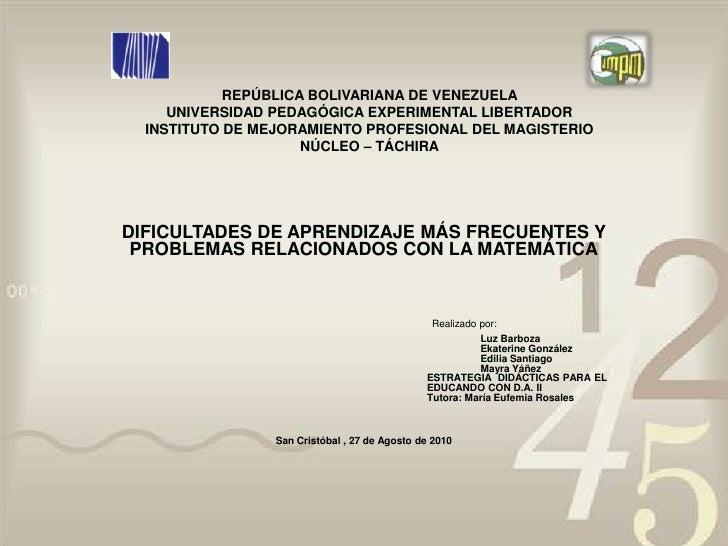 REPÚBLICA BOLIVARIANA DE VENEZUELA UNIVERSIDAD PEDAGÓGICA EXPERIMENTAL LIBERTADORINSTITUTO DE MEJORAMIENTO PROFESIONAL DEL...