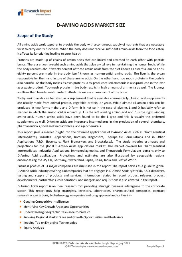 RITMIR032: D-Amino Acids – A Market Insight Report, July 2013 © RI Technologies - www.researchimpact.com Sample Page - 1 D...