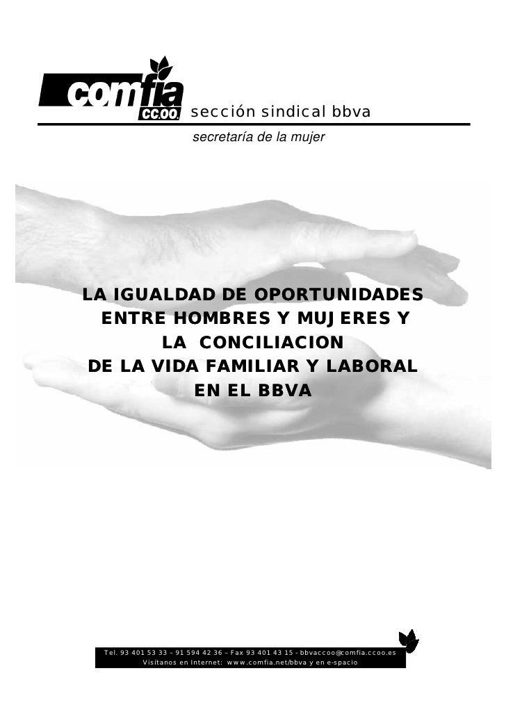 sección sindical bbva                        secretaría de la mujerLA IGUALDAD DE OPORTUNIDADES  ENTRE HOMBRES Y MUJERES Y...