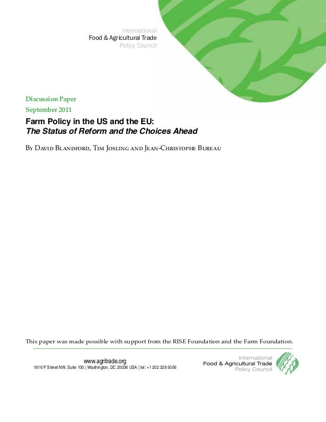 Farm Policy in the US and the EU: The Status of Reform and the Choices Ahead By David Blandford, Tim Josling and Jean-Chri...