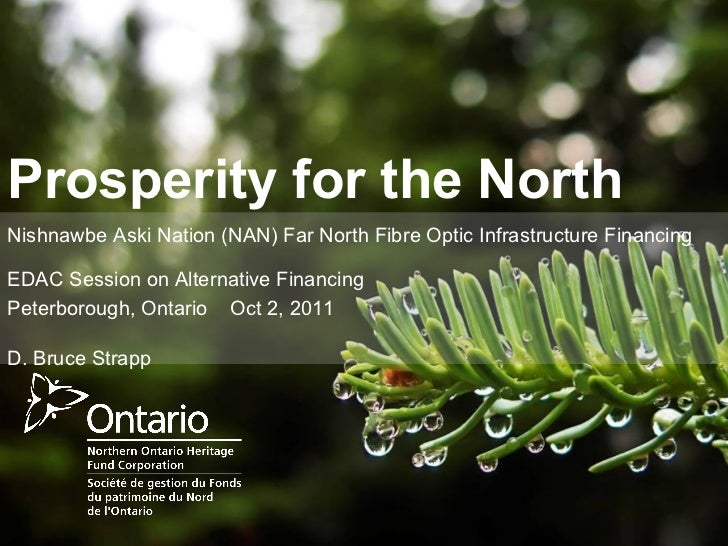 D. Bruce Strapp - Prosperity for the North
