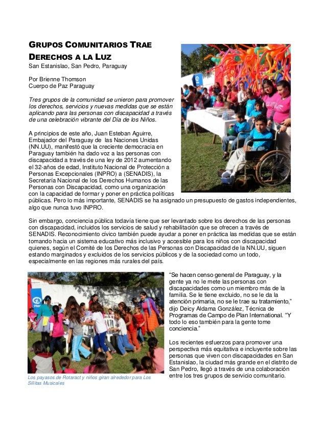 GRUPOS COMUNITARIOS TRAE DERECHOS A LA LUZ San Estanislao, San Pedro, Paraguay Por Brienne Thomson Cuerpo de Paz Paraguay ...